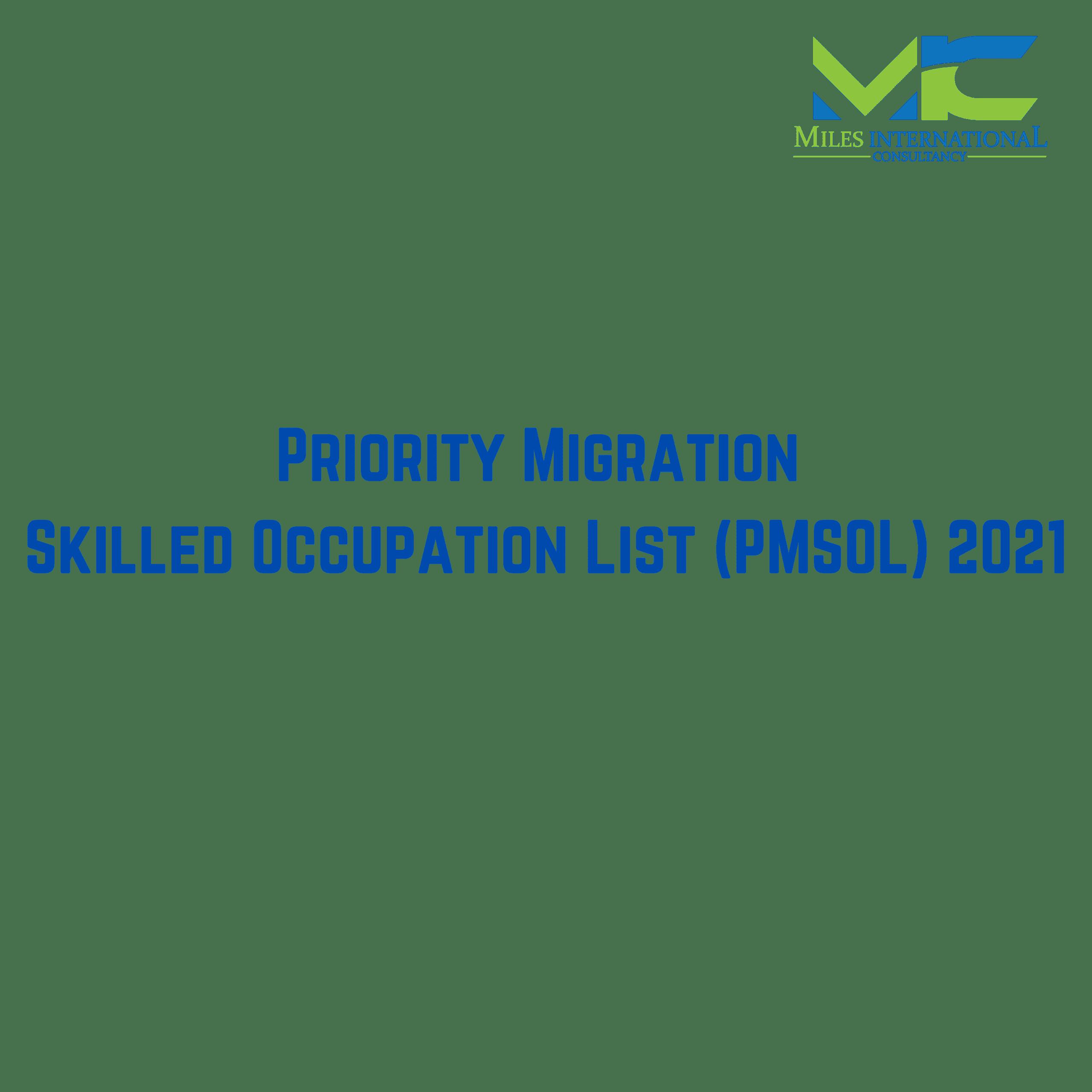 Priority Migration Skilled Occupation List (PMSOL) 2021